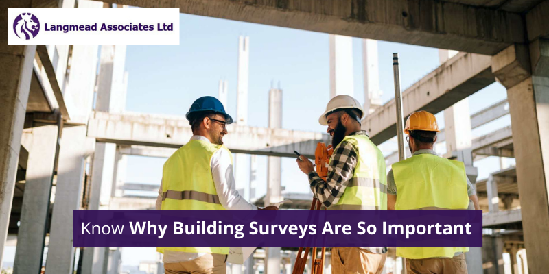 Know Why Building Surveys Are So Important