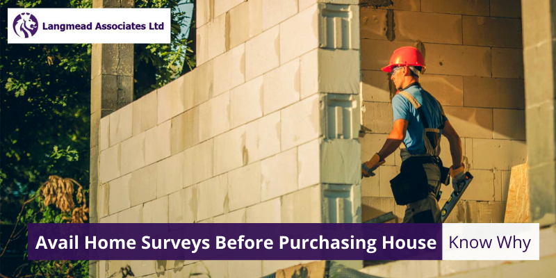 Why Avail Home Surveys Before Purchasing House?
