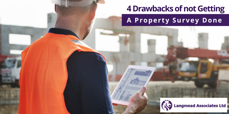 4 Drawbacks of not Getting A Property Survey Done